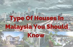 100 Houses In Malaysia Type Of In NuProp Blog Your Friendly Advisor For