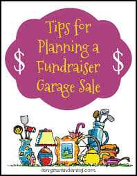 tips for planning a fundraiser garage sale amy u0027s wandering