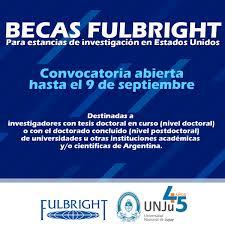 UNJu APERTURA DE LA CONVOCATORIA DE BECAS FULBRIGHT