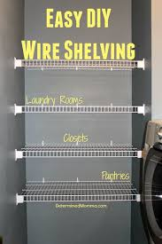 Pantry Cabinet Shelving Ideas by Best 25 Wire Shelves Ideas On Pinterest Wire Rack Shelving