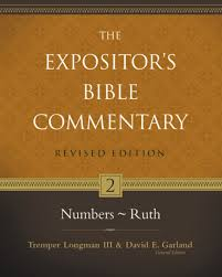 Numbers Ruth The Expositors Bible Commentary Tremper Longman III David E Garland Ronald B Allen Michael Alan Grisanti Helene Dallaire