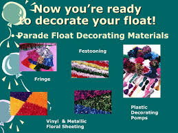 Parade Float Supplies Now by Ppt Building A Parade Float 101 Powerpoint Presentation Id 197237