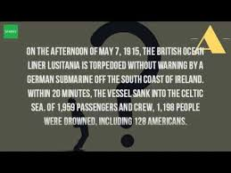 When Did Lusitania Sink by How Did The Lusitania Sink Youtube