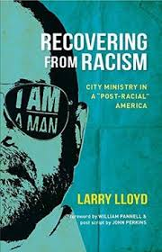Recovering From RacismCity Ministry In Post Racial America