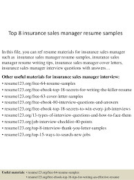 Top 8 Insurance Sales Manager Resume Samples In This File You Can Ref Materials