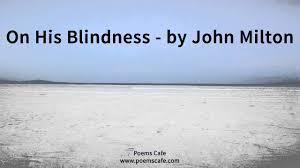 His Blindness by John Milton