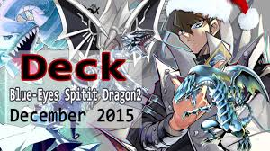 Yugioh Dragon Decks 2015 by New Support New Duels Blue Eyes Sprit Dragon Deck Profile December