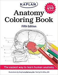 Amazon Anatomy Coloring Book Kaplan 9781618655981 Stephanie McCann Eric Wise Books