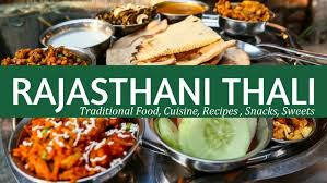 cuisine recipes rajasthani thali traditional food cuisine recipes snacks