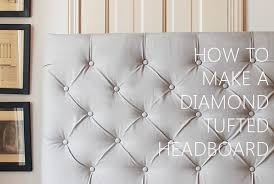 Cheap Upholstered Headboard Diy by How To Make A Tufted Headboard