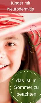 neurodermitis im sommer kinderhaut schützen