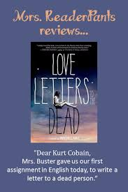 Mrs ReaderPants Review Love Letters to the Dead Dellaira