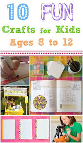10 Fun Crafts And Activities For Kids Ages 8 12 3 Looks Really COOL Such A Great Way To Connect With The Spend Time Together