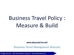 Business Travel Policy Measure Build All Rights Reserved 2015 Infiniti Software Solutions