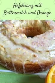buttermilchkuchen ein hefekranz als kuchen ganz normale
