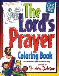 Amazon The Lords Prayer Coloring Book 9780830771158 Shirley Dobson MA Books