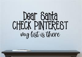 Dear Santa Check Pinterest Vinyl Decal Wall Stickers Letters Words Kitchen Decor
