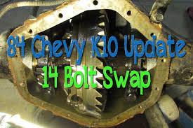 100 84 Chevy Truck Parts 19 K10 Update 14 Bolt Swap YouTube