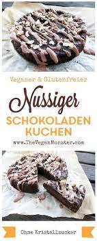 himmlischer schokoladen nuss kuchen vegan glutenfrei ohne