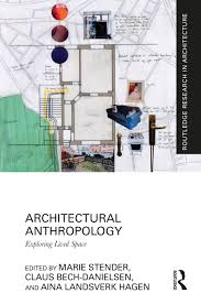 103 A Parallel Architecture Rchitectural Nthropology Exploring Lived Space 1st Edition Mari