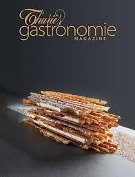 magazine de cuisine thuries gastronomie magazine 254 thuriès gastronomie magazine