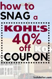 Kohl's 40% Off Code: 5 Ways To Snag One - LushDollar.com 27 Of The Best Secrets To Shopping At Kohls Saving Money Monday Morning Qb How I Did Selling Personal Appliances 30 Off Coupon Code In Store And Off 40 5 Ways Snag One Lushdollarcom Friendlys Printable Coupons 2017 Printall Emails Sign Up Jamba Juice Coupon 2018 May With Charge Card Plus Free Bm Reusable Code Instore Only Works Off March 10 Chase 125 Dollars Promo Archives Turtlebird Holiday Black Friday Ads Deals Sales Couponshy Coupons August 2019 Discounts Promo Codes Savings