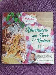 abnehmen mit brot und kuchen teil 3 die wölkchenbäckerei