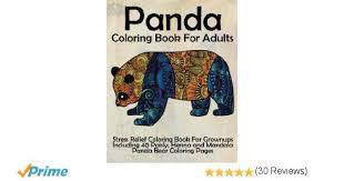 Panda Coloring Book For Adults Stress Relief Grown Ups Including 40 Paisly Henna And Mandala Bear Pages Books