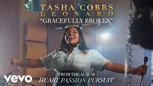 Tasha Cobbs Leonard - Gracefully Broken (Audio) | CHRISTIAN MUSIC ... Rev Fc Barnes Janice Brown Im So Glad Jesus Loves Me 20 Best Died For You Images On Pinterest Scriptures Margo Kelly Book Review Freefall By Joshua David Bellin Antioch Ame Church My God Can Do Anything Youtube Best 25 The Tongue Ideas Evil World Power Of The Donald Lawrence Company The Gift By Eydely Worship Channel Pots Pans Another Dr King Day Promises Still Can But Fail Martha Reed Garvin Do Anything You Know Tara Montpetit With Lyrics Ask Ian Black Rebel Motorcycle Club Susan Christie A Mouthful Pennies