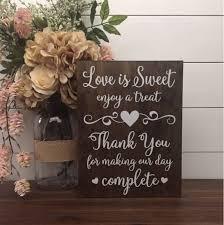 Love Is Sweet Enjoy A Treat Sign Wedding Table Dessert Wood Rustic Decor Thank You