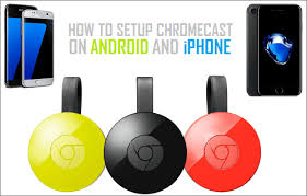 How to Setup Chromecast on Android and iPhone