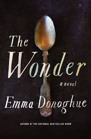 Emma Donoghues New Novel Explores The Fasting Girls Of Victorian Ireland Chicago Review Books