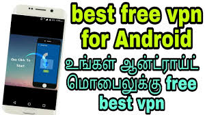 Best free vpn for Android online Tamil tricks