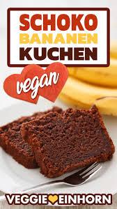 veganer schoko bananen kuchen