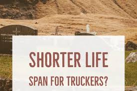 Shorter Life Span For Truck Drivers? | DOT Physicals