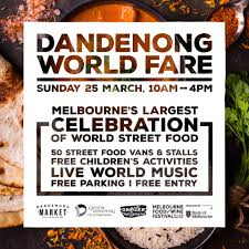 100 World Fare Food Truck Dandenong Market Join Melbournes Largest Community Celebration Of