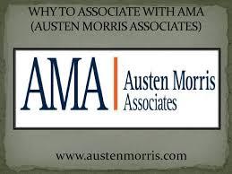 100 Ama Associates WHY TO ASSOCIATE WITH AMA AUSTEN MORRIS ASSOCIATES By Austen