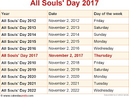 When Halloween Day 2014 by When Is All Souls U0027 Day 2017 U0026 2018 Dates Of All Souls U0027 Day
