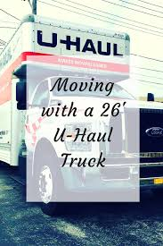 Moving With A 26' U-Haul Truck | Planning For A Move | Pinterest ...