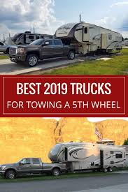 100 What Is The Best Truck For Towing Is The Best 2019 Pickup Truck For Towing A Fifth Wheel