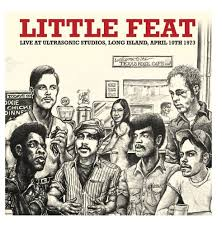 Little Feat Fat Man In The Bathtub by Feat Live At Ultrasonic Studios Long Island April 1973
