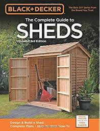 sheds the do it yourself guide for backyard builders david