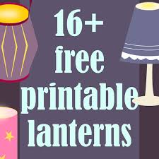 Today Ive Collected Links To Free Printable DIY Paper Lanterns For You In Autumn Fall And Winter When Evenings Get Darker Its The Perfect Time Tea