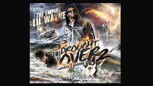 No Ceilings Lil Wayne Datpiff by Lil Wayne I U0027m A Beast The Drought Is Over 2 The Carter 3