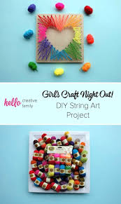 Girlfriend s Craft Night DIY String Art Projects