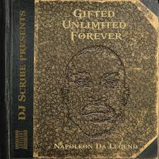 Gifted Unlimited Forever Napoleon Da Legend