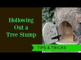 how to hollow out tree stumps tutorial youtube
