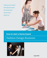 How To Start A Home-based Fashion Design Business EBook By Angela ... Emejing Work From Home Fashion Design Jobs Contemporary Interior Learning Fashion Designing At Home Design How To Make Your Own Designer Saree Diy With American Designers Cool Hunting Make Button Machine By Cloth Footwear Shoe Uk The Process Photo Collection For You Dont Really Have Go College Or Any Other Fancy Expensive Luxury Ideas In A Neighbors House Sims Freeplay 14 How To Make Saree Kuchulatest Design 04 Tutorial Learn Blouse Youtube