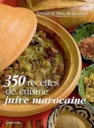 livre de cuisine marocaine moryoussef viviane 350 recettes de cuisine juive marocaine