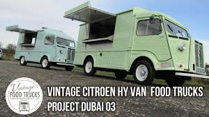 Vintage Citroen HY Van Food Trucks - Project Dubai 03 - YouTube Grumman Stepvan Chassis Ford Rat Rod Food Truck Rv Toy Hauler Box Gapers Block Drivethru Chicago Food Trucks Modelos De Food Truck Remolques Tarragona Retro Makes A Come Back Street Uk Home Truck Company Citroen Hy Online H Vans For Sale And Wanted 164 Foodtrucksnet Gelato Messina Cart Hire Gelato Messina Australia Vintage Cversion Restoration Drink For Wedding And Event Hire From The